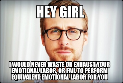 emotional labour meme 1